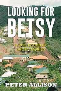 Looking For Betsy by Peter Allison