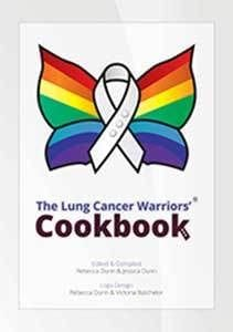 The Lung Cancer Warriors' Cookbook by Rebecca Dunn & Jessica Dunn