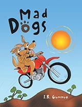Mad Dogs by L.B. Gumnut