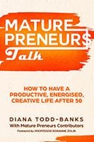 Mature Preneurs Talk by Diana Todd-Banks and the Mature Preneurs