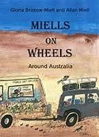 Miells on Wheels by Gloria Miells