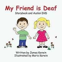 My Friend is Deaf by James Kerwin