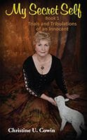 My Secret Self - Book 1 by Christine U. Cowin