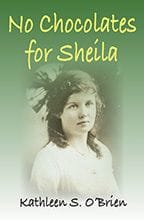 No Chocolates for Sheila by Kathleen S. O'Brien