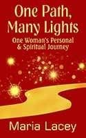 One Path, Many Lights by Maria Lacey