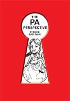 The PA Perspective by Sydnee Sallivan
