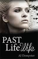 Past Life Wife by AJ Dempster