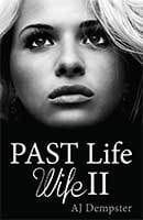 Past Life Wife II by AJ Dempster