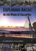 Exploring Anzac by the North Coast Writers Group