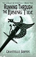 Running /through the Rising Tide by Chantelle Griffin