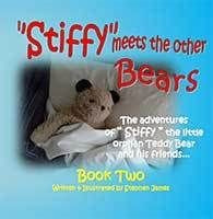 Stiffy Meets the Other Bears by Steve James