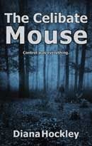 The Celibate Mouse bu Diana Hockley