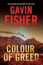 Colour Of Greed by Gavin Fisher