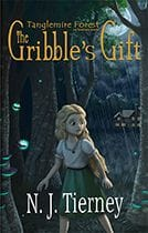 The Gribble's Gift by N.J. Tierney