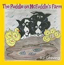 The Puddle on McFuddle's Farm by DJ Graving (Book 3 in the McFuddle Farm series)