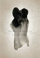 The Space Between Us by Paul Redman