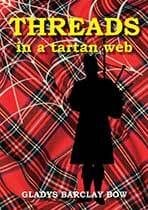 Threads in a Tartan Web by Gladys Barclay Bow