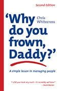 Why Do You Frown Daddy? by Chris Whitecross