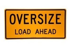 Oversize Load Ahead Signs
