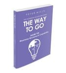 The Way to Go: How to Maximize Workplace Capability
