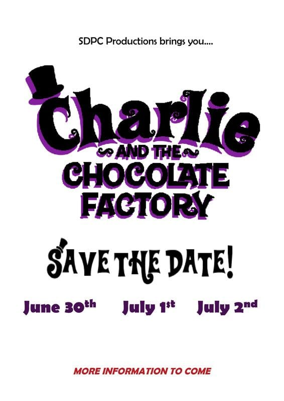 Hold the Date: 'Charlie and the Chocolate Factory' hitting the St. Dom's stage this June!