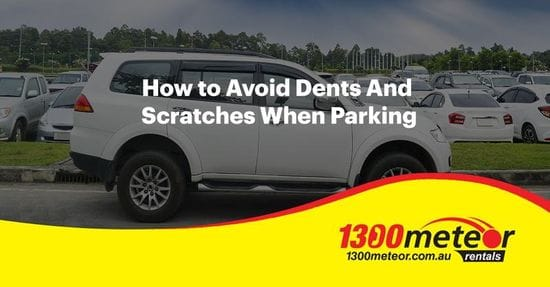 Avoid Dents And Scratches When Parking a Rental Car