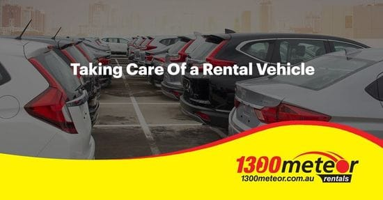 Taking Care of a Rental Vehicle