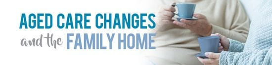 Aged Care Changes