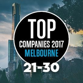 THE 2017 MELBOURNE TOP COMPANIES REVEALED: NUMBERS 30 TO 21