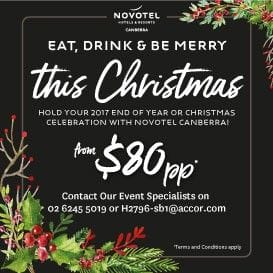 EAT, DRINK & BE MERRY AT THE NOVOTEL CANBERRA