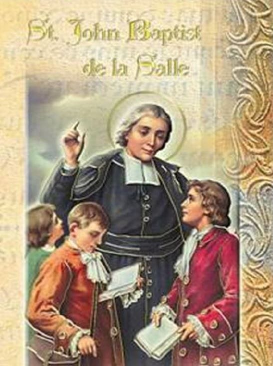 Marking the Feast Day of St John Baptist de la Salle