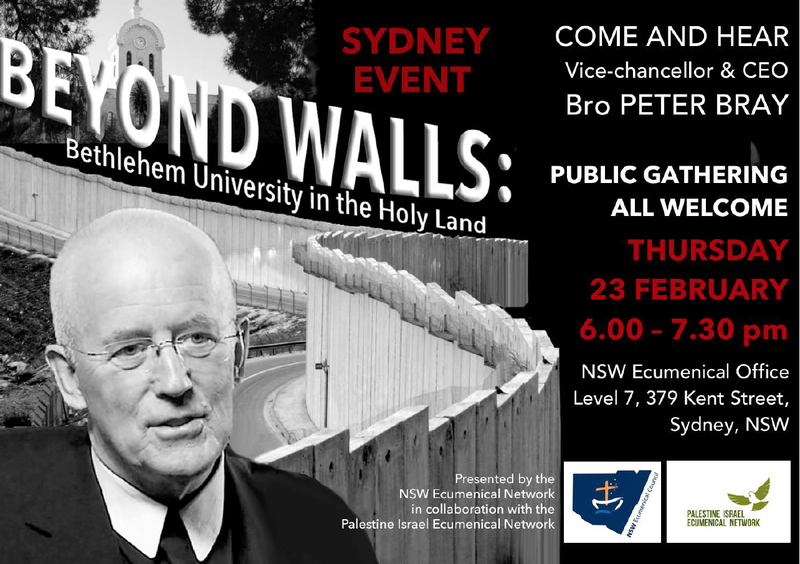Beyond Walls: Bethlehem University in the Holy Land - Br Peter Bray