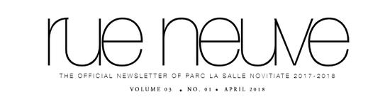 Rue Neuve: The Official Newsletter of PARC La Salle Novitiate