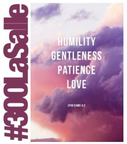 Let humility and gentleness be always evident in what you say