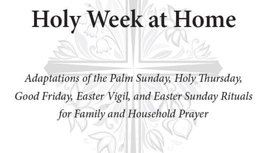 Resource: Holy Week at Home