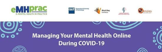 Managing Your Mental Health Online During COVID-19