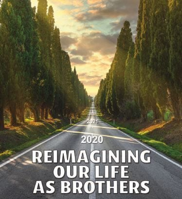 Re-imagining our Life as Brothers