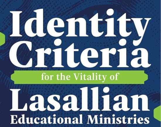 Identity Criteria for the Vitality of the Lasallian Educational Ministries