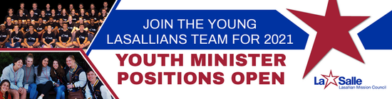 2021 Lasallian Youth Minister Positions