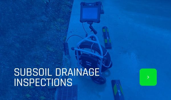 Subsoil Drainage Inspections