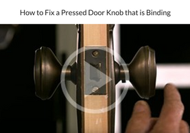 How to Fix a Pressed Door Knob that is Binding