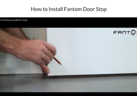 How to Install Fantom Door Stop