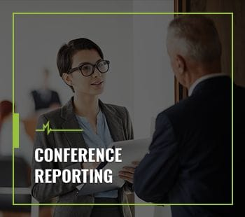CONFERENCE REPORTING