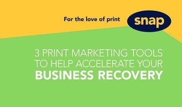 Get back into business with these 3 print marketing tools