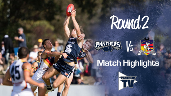 PanthersTV: South Adelaide Vs Adelaide Round 2 Highlights