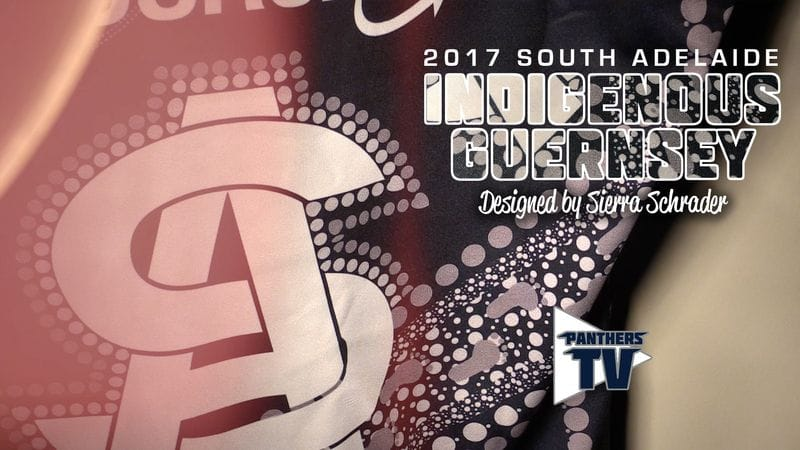 Panthers TV: 2017 South Adelaide Indigenous Guernsey