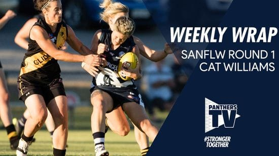 Panthers TV: Weekly Wrap Round 1 SANFLW - Cat Williams