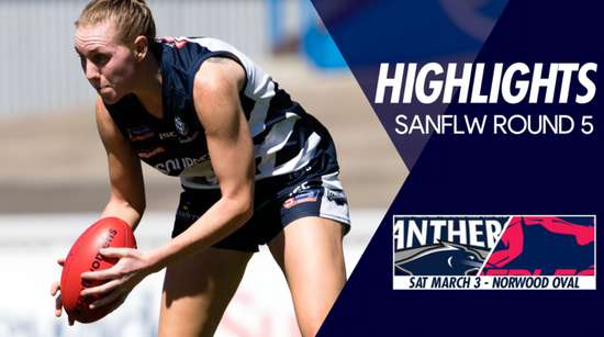 Panthers TV: SANFLW Round 5 highlights- South Adelaide Vs Norwood