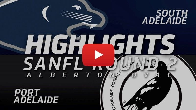 PanthersTV: SANFL Round 2 | South Adelaide vs Port Adelaide Highlights