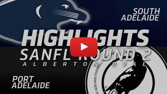 PanthersTV: SANFL Round 2 | South Adelaide vs Port Adelaide Highlights